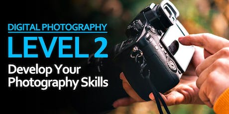 Level 2: Develop Your Photography Skills tickets