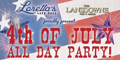 4th of July All Day Party!