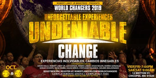 World Changers 2019 Youth Conference / Congreso de Jovenes