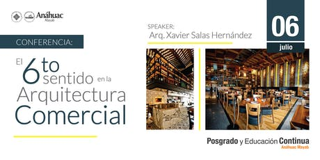 Conferencia El Sexto Sentido en la Arquitectura Comercial boletos