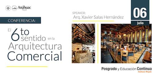 Conferencia El Sexto Sentido en la Arquitectura Comercial