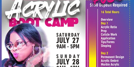 Kiki's Acrylic Boot Camp JULY 2019 tickets