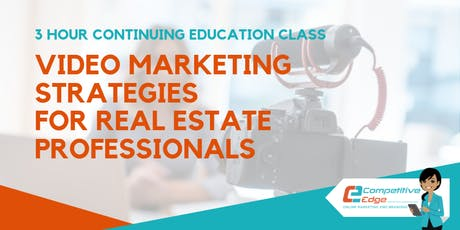 3 Hour CE: How to Use Video Marekting Strategies to Grow Your Real Estate Business tickets