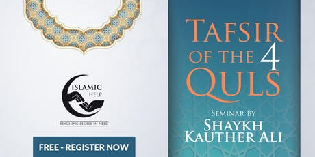 Tafsir Of The 4 Quls - London tickets