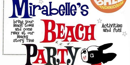 Mirabelle's Beach Party!