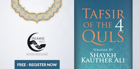 Tafsir Of The 4 Quls - Harrow tickets