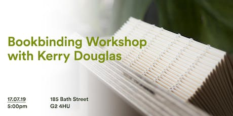 LWD July: Bookbinding Workshop with Kerry Douglas tickets
