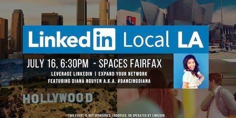 #LinkedInLocalLA Meetup - Featuring Diana Nguyen tickets