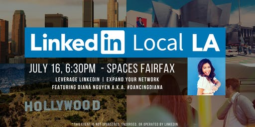 #LinkedInLocalLA Meetup - Featuring Diana Nguyen