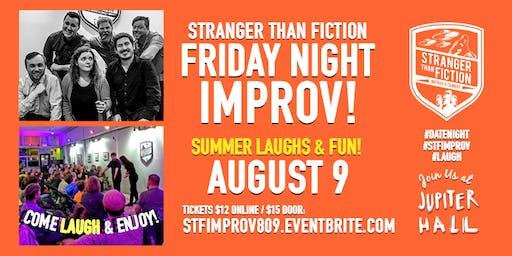 Stranger Than Fiction Friday Night Improv!
