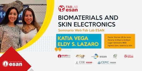 Webinar Fab Lab ESAN: BIOMATERIALS AND SKIN ELECTRONICS tickets