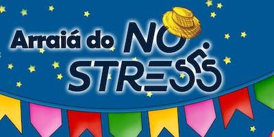 Arraiá No Stress - 29 de Junho de 2019
