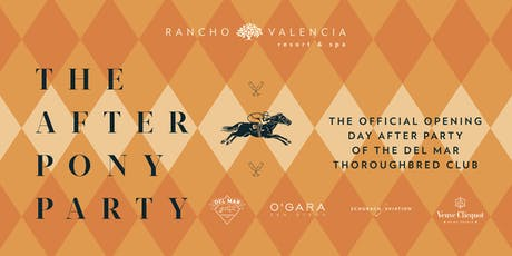 The 2019 After Pony Party at Rancho Valencia Resort and Spa tickets