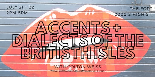 Accents and Dialects of the British Isles (TWO SESSION MASTER CLASS)