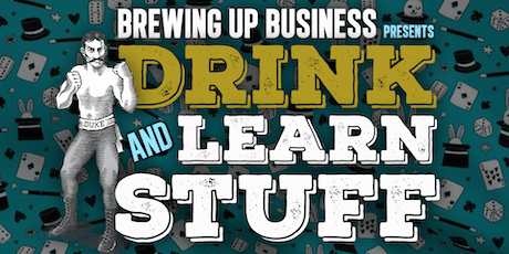 Bareknuckle Presents: Drink and Learn Stuff tickets
