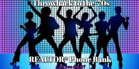 REALTOR® Phone Bank tickets
