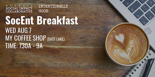 SocEnt Breakfast #2: Intentionally Good