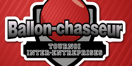 Tournoi inter-entreprises de ballon-chasseur - 2e édition billets