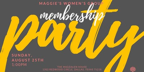 Membership Party: Maggie's Women's Group tickets