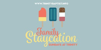 Family Staycation