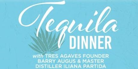 Tequila Pairing Dinner - Tres Agaves & Cafe Blue Downtown  tickets