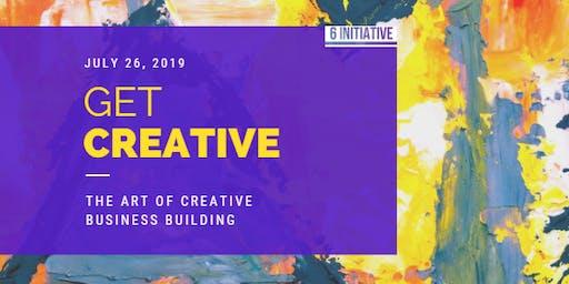 The 6 INITIATIVE Presents: Get CREATIVE!