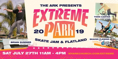 Extreme Park - Skate Jam and Flatland tickets