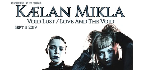 Kælan Mikla / Void Lust / Love and the Void / at Space in San Diego tickets