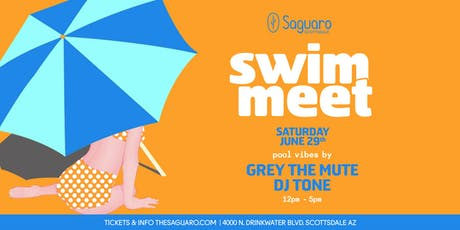 "The Saguaro Scottsdale presents ""Swim Meet"" Pool Party  tickets"