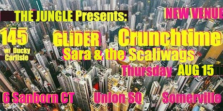 145, GLiDER, Crunchtime, Sara & the Scaliwags tickets