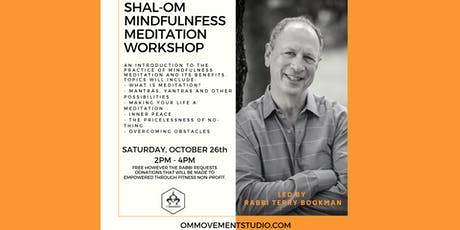 Shal-Om Mindfulness Meditation Workshop with Rabbi Terry Bookman tickets