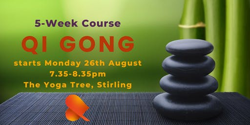 Qi Gong - 5-Week Course -Stirling