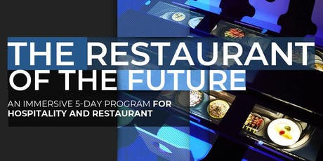 The Restaurant Of The Future | Executive Program | September tickets