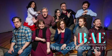 The Focus Group at the BAE Ballroom tickets