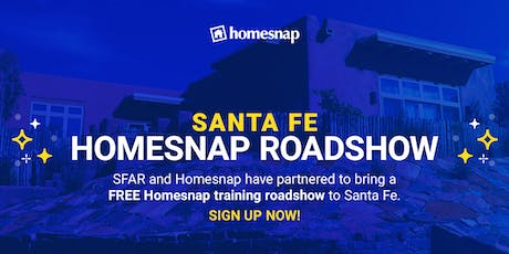 Santa Fe Homesnap Roadshow tickets