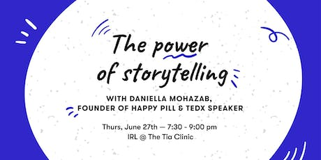 The Power of Storytelling with Daniella Mohazab tickets