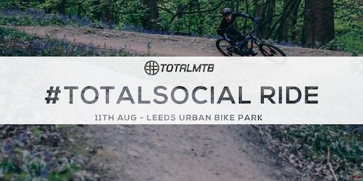 #TotalMTB - #TotalSocial Ride - Leeds Urban Bike Park