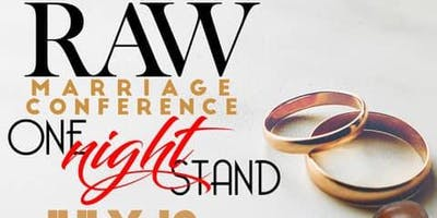 RAW MARRIAGE CONFERENCE: ONE NIGHT STAND