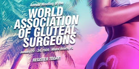 Annual Meeting of the World Association of Gluteal Surgeons tickets