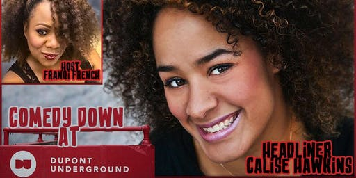 Comedy Down at Dupont Underground 6pm- D.C. Monthly Showcase