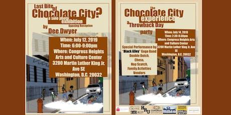 Last Bite of Chocolate City?  tickets