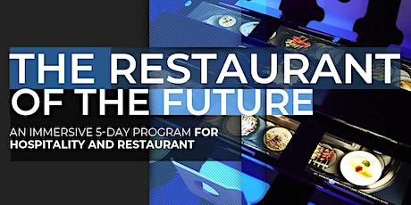 The Restaurant Of The Future   Executive Program   January tickets