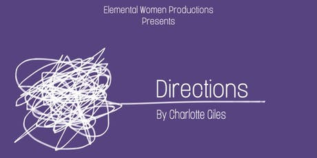 Directions by Charlotte Giles: Staged Reading tickets