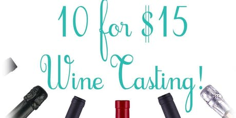 10 for $15 Tasting: Wine Wars(2):France vs Italy tickets