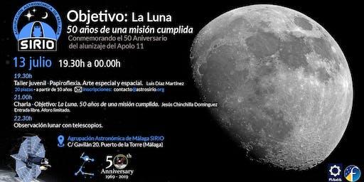 Objetivo:La Luna. 50 años de una mision cumplida.