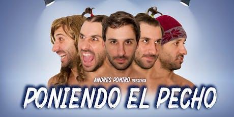 ANDRES POMIRO - PONIENDO EL PECH0 (SAB 24 AGOSTO) entradas
