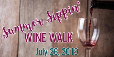 Summer Sippin' Wine Walk