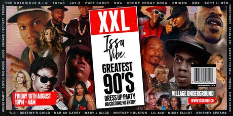 Issa Vibe Presents: XXL 90's Costume Party tickets