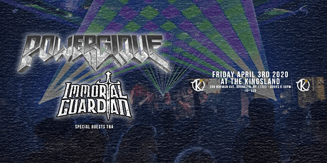 Powerglove, Immortal Guardian at The Kingsland tickets
