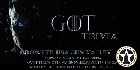 Game of Thrones Trivia at Growler USA Sun Valley tickets